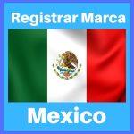 como registrar una marca en mexico